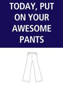 Awesome-pants